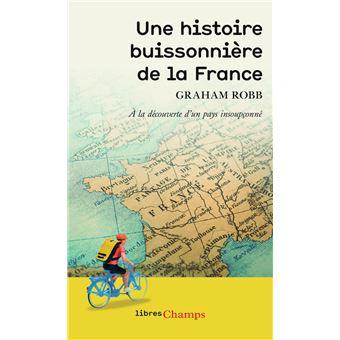 Une Histoire Buissonnière De La France Poche Graham Robb Achat