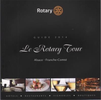 Le Rotary Tour d'Alsace et de Franche-Comté