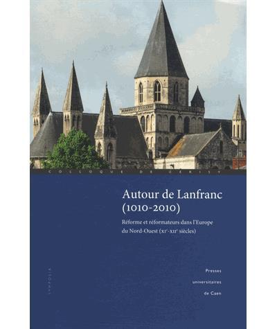 Autour de Lanfranc 1010-2010