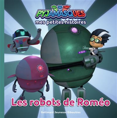 Pyjamasques - Les robots de Roméo