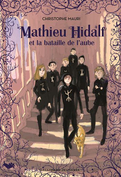 Mathieu Hidalf, 4 : Mathieu Hidalf et la bataille de l'aube