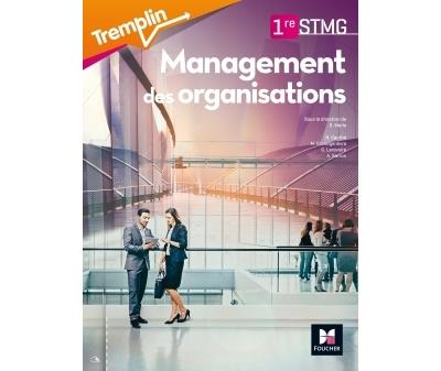 Tremplin - MANAGEMENT DES ORGANISATIONS - 1re BAC STMG