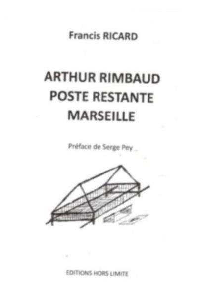 Arthur Rimbaud, poste restante, Marseille