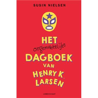Het ongemakkelijke dagboek van Henry K. Larsen