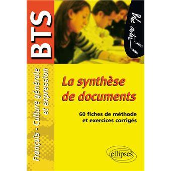 La Synthese De Documents Epreuve De Culture Generale Et Expression Bts