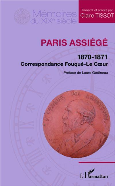 Paris assiegé : 1870-1871