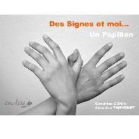 Des signes et moi