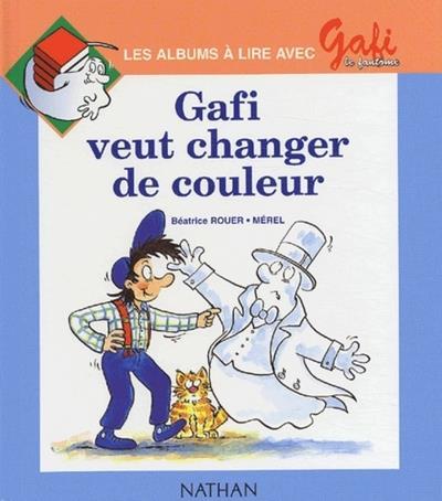 Gafi Veut Changer Les Couleurs N3
