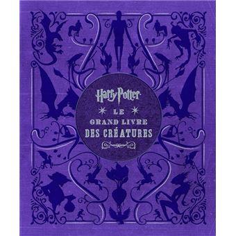 Harry PotterLe grand livre des créatures