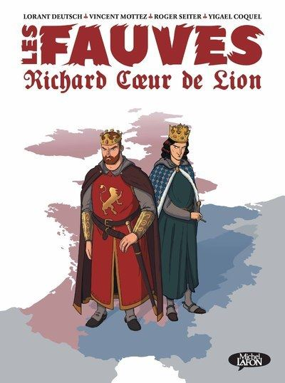 Les fauves - Richard Coeur de Lion
