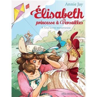 Elisabeth, Princesse à VersaillesUne une lettre mysterieuse
