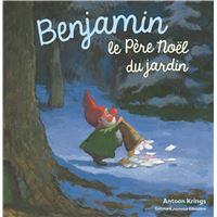 Benjamin, Père Noël du jardin