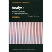 Analyse vol 1. recueil d'exercices et aide-memoire