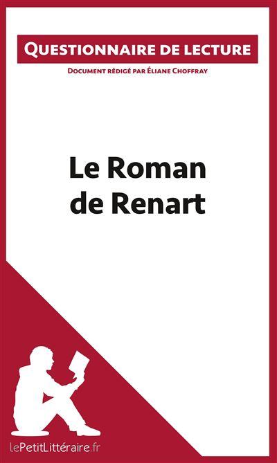 Questionnaire de lecture : Le roman de Renart