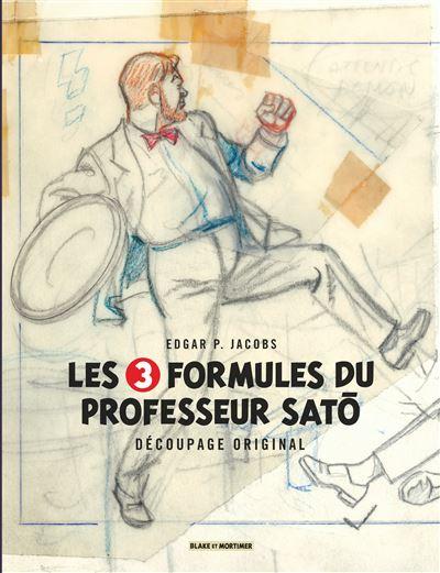 Blake & Mortimer - Hors-série - Les 3 Formules du Professeur Sato - Découpage original par