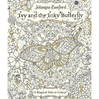Ivy And The Inky Butterfly A Magical Tale To Colour