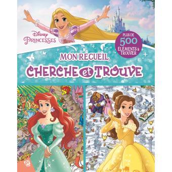 Disney Princesses Princesses Disney Mon Recueil Cherche Et Trouve