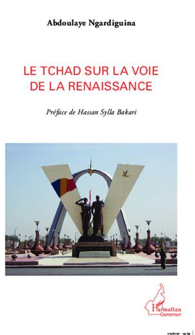 Le Tchad sur la voie de la renaissance
