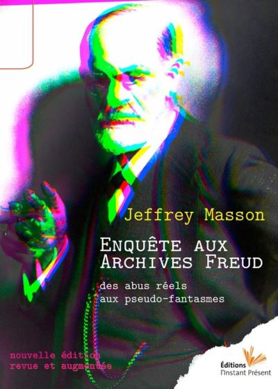 Enquête aux archives Freud - Des abus réels aux pseudo-fantasmes - 9782916032894 - 14,99 €