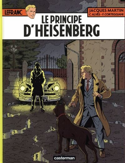 Lefranc (Tome 28) - Le principe d'Heisenberg - 9782203161290 - 7,99 €