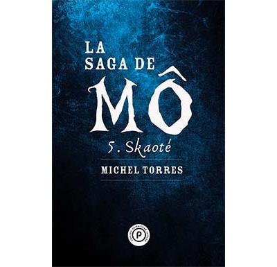La saga de Mô, tome 5 : Skaoté