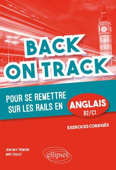Back on Track - pour se remettre \