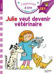 SAMI ET JULIE PREMIERES LECTUR - Sami et Julie CE1 Julie veut devenir vétérinaire