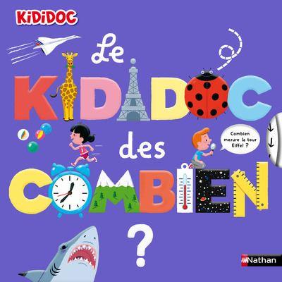 Kididoc -  : Le Kididoc des combien
