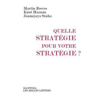 Quelle stratégie pour votre stratégie ?