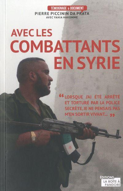 Au combat avec les rebelles syriens
