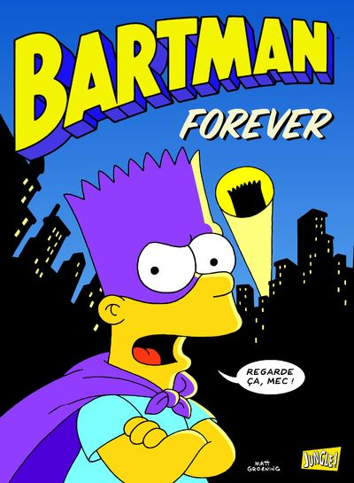 Bartman - tome 5 Forever