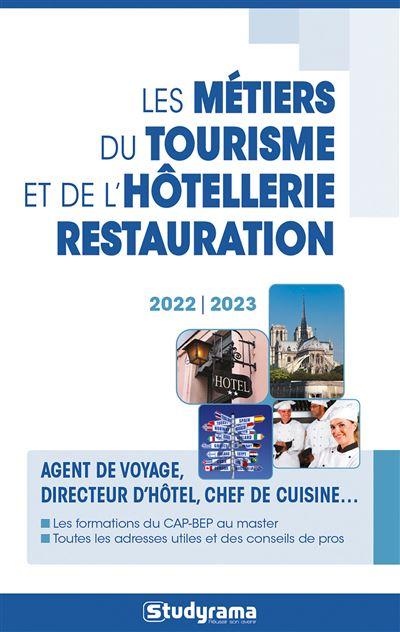 Les métiers du tourisme et de l'hôtellerie restauration 2020-2021