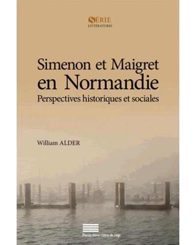 Simenon et Maigret en Normandie