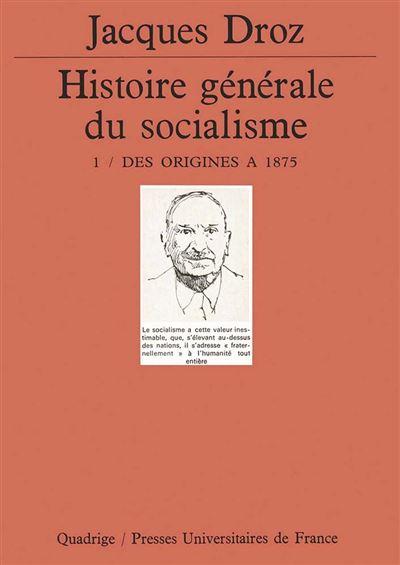 Histoire générale du socialisme