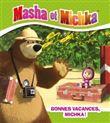Masha et Michka - Masha et Michka - Bonnes vacances Michka