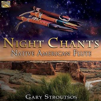 NIGHT CHANTS. NATIVE AMERICAN FLUTE