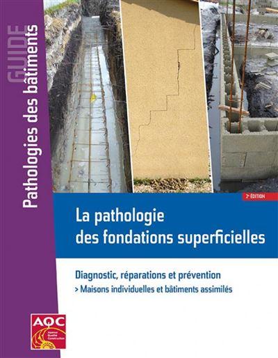 La pathologie des fondations superficielles