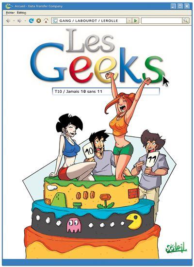 Les Geeks T10 - Jamais 10 sans 11