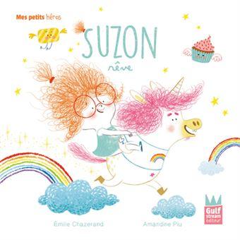 Suzon rêve - Mes petits héros