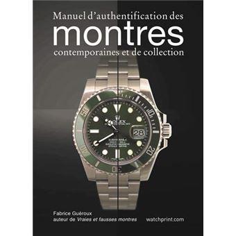 cb527b3bf2 Manuel d'authentification des montres contemporaines et de collection