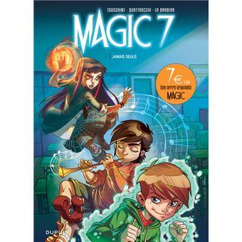 Magic 7Jamais seuls