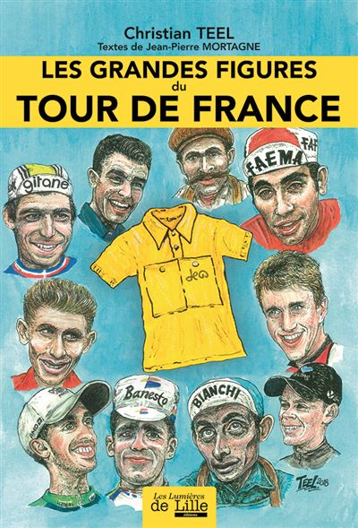 Les grandes figures du tour de France