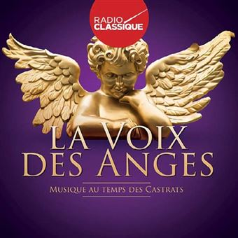 Voix des anges au temps des castrats/3 cd