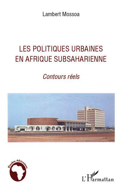 Les politiques urbaines en Afrique subsaharienne