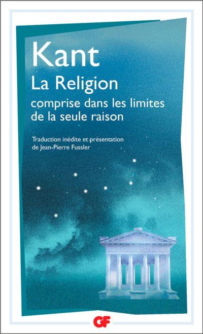 La Religion comprise dans les limites de la seule raison - 9782081475670 - 12,49 €