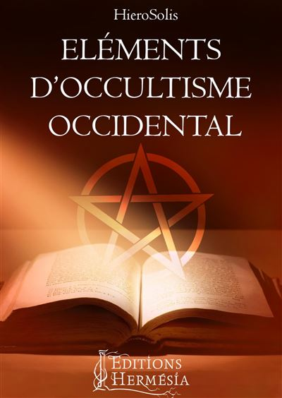 Elements d occultisme occidental