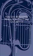 PARIS, CAPITALE DU XIXe SIECLE nouvelle édition