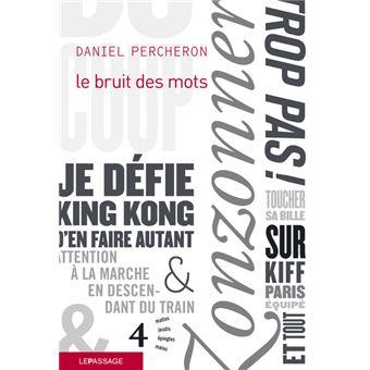 Le bruit des mots - broché - Daniel Percheron - Achat Livre ou ebook ...