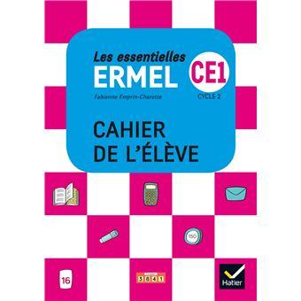 Les Essentielles ERMEL Maths CE1 Cycle 2 Cahier de l'élève