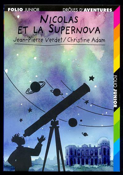 Drôles d'aventures -  : Nicolas et la supernova